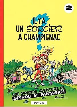 Spirou et Fantasio Tome 2: IL Y A UN SORCIER A CHAMPIGNAC
