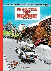 Spirou et Fantasio Vol. 21: DU GLUCOSE POUR NOEMIE