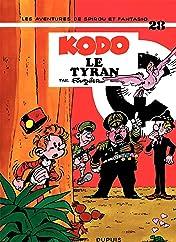 Spirou et Fantasio Vol. 28: KODO, LE TYRAN