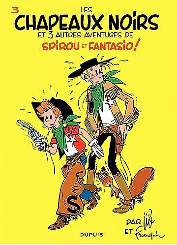 Spirou et Fantasio Vol. 3: LES CHAPEAUX NOIRS