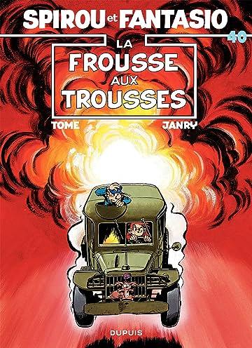 Spirou et Fantasio Vol. 40: LA FROUSSE AUX TROUSSES