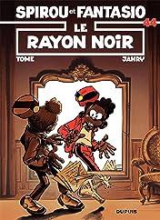 Spirou et Fantasio Vol. 44: LE RAYON NOIR