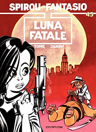 Spirou et Fantasio Vol. 45: LUNA FATALE