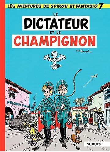 Spirou et Fantasio Vol. 7: DICTATEUR ET CHAMPIGNON