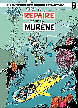 Spirou et Fantasio Vol. 9: REPAIRE DE LA MURENE