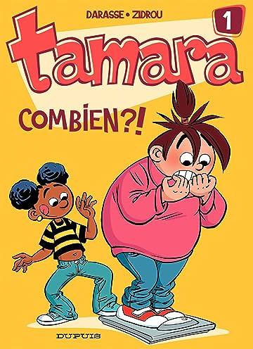 Tamara Vol. 1: Combien ?!