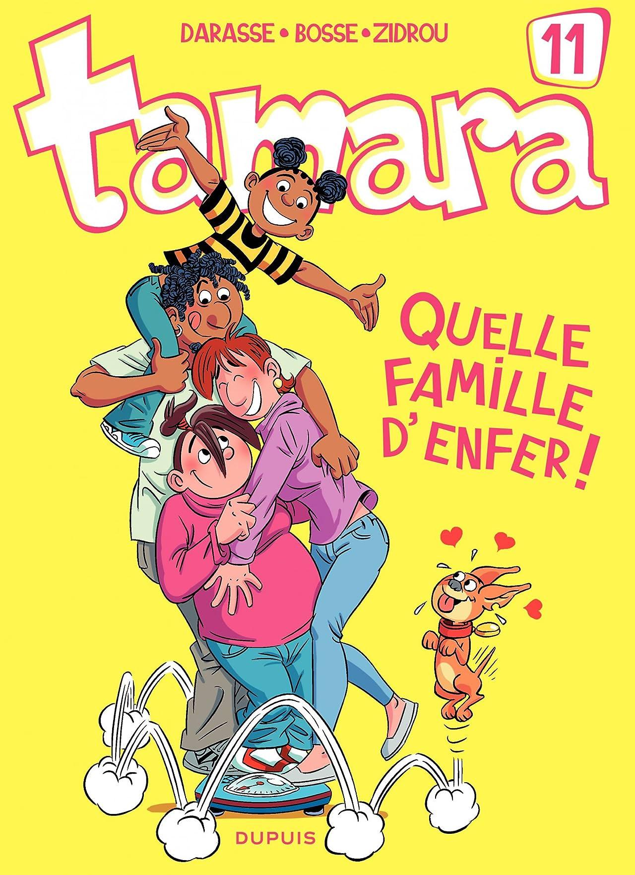Tamara Vol. 11: Quelle famille d'enfer !