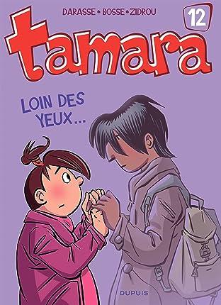 Tamara Vol. 12: Loin des yeux ...