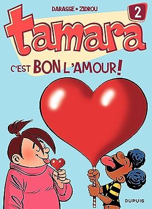 Tamara Vol. 2: C'est bon l'amour !
