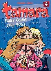 Tamara Vol. 4: Faites comme chez vous !