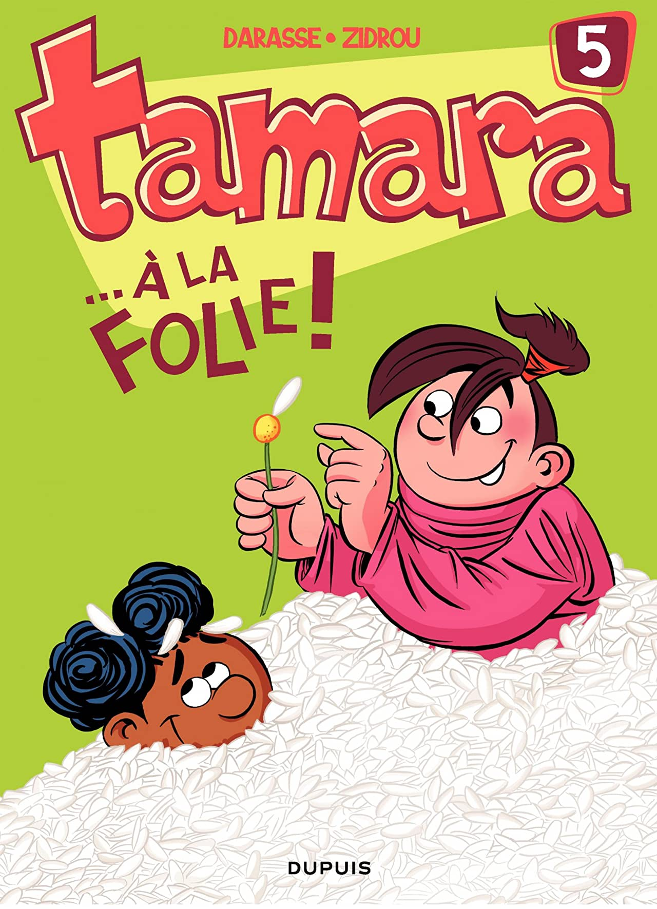 Tamara Vol. 5: ...A la folie !
