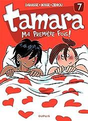 Tamara Vol. 7: Ma première fois