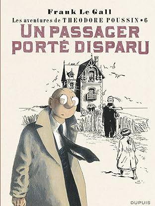 Théodore Poussin Vol. 6: Un passager porté disparu