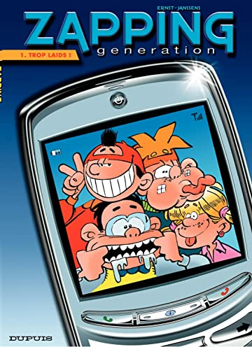 Zapping Generation Vol. 1: Trop laids !