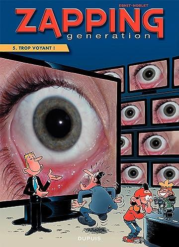 Zapping Generation Vol. 5: Trop voyant !