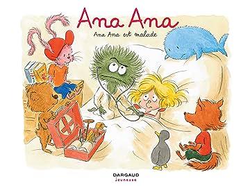 Ana Ana Vol. 10: Ana Ana est malade