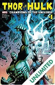 Thor vs. Hulk: Champions of the Universe (2017) #1 (of 6)