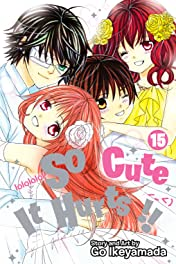 So Cute It Hurts!! Vol. 15