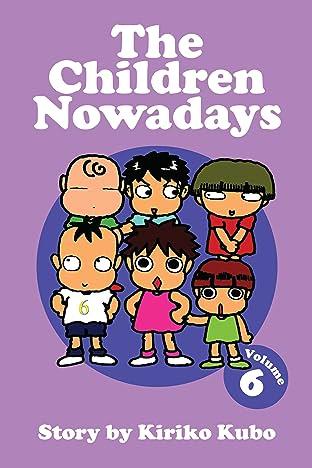 The Children Nowadays Vol. 6