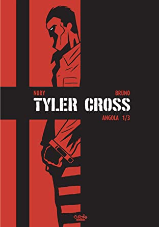 Tyler Cross - Volume 2 #1: Angola