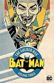 Batman: The Golden Age Vol. 3