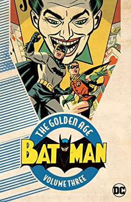 Batman: The Golden Age Vol. 3