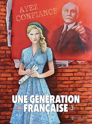 Une génération française Vol. 3: Ayez confiance !