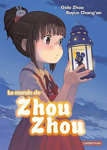 Le monde de Zhou Zhou Vol. 1