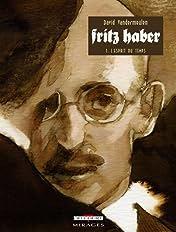 Fritz Haber Vol. 1: L'Esprit du temps