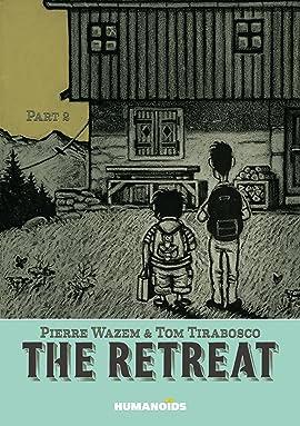 The Retreat Vol. 2