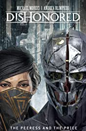 Dishonored: Peeress and the Price Vol. 1: The Peeress and the Prince