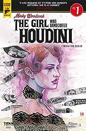 Minky Woodcock: The Girl who Handcuffed Houdini No.1