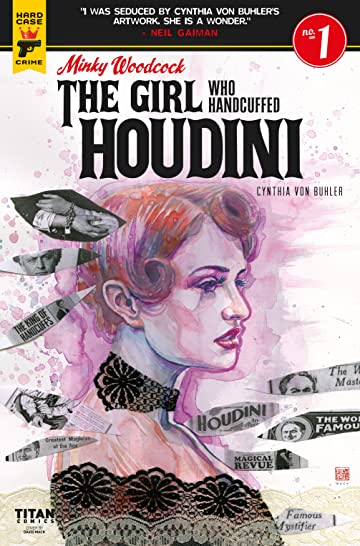 Minky Woodcock: The Girl who Handcuffed Houdini No.1