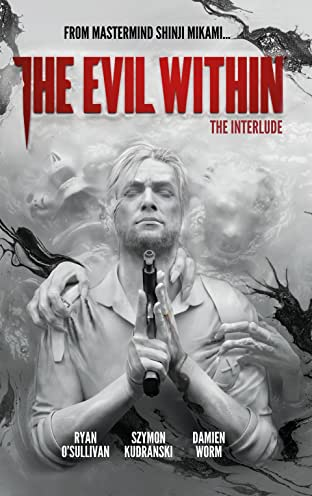 The Evil Within Vol. 2: The Interlude