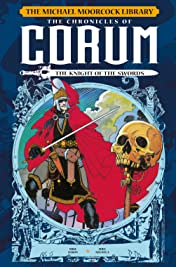 The Michael Moorcock Library - The Chronicles of Corum Volume 1: The Knight of Swords Vol. 1