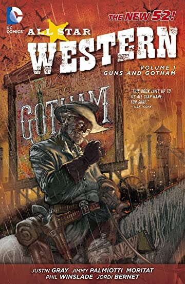 All Star Western (2011-2014) Vol. 1: Guns and Gotham
