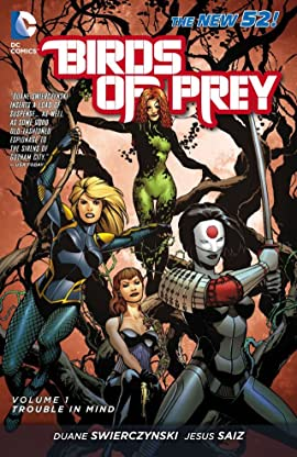 Birds of Prey (2011-2014) Tome 1: Trouble in Mind