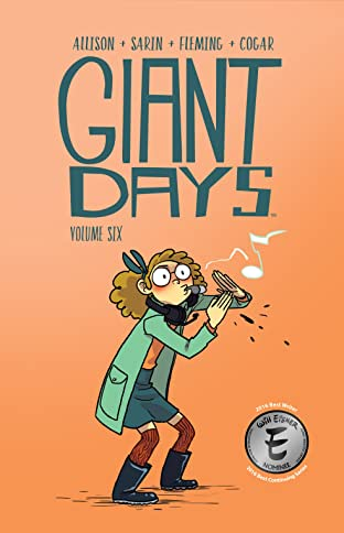 Giant Days Tome 6