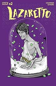 Lazaretto #2 (of 5)