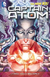 Captain Atom (2011-2012) Vol. 1: Evolution