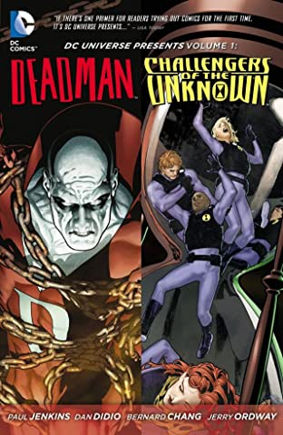 DC Universe Presents (2011-2013) Tome 1: featuring Deadman & Challengers of the Unknown