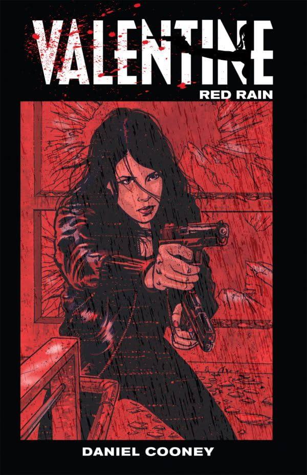 Valentine Vol. 2: Red Rain