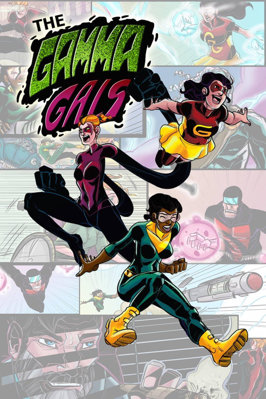 The Gamma Gals Vol. 1