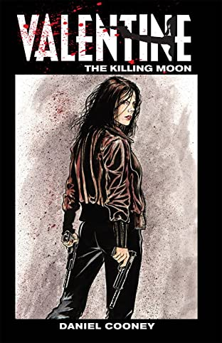 Valentine Vol. 3: The Killing Moon