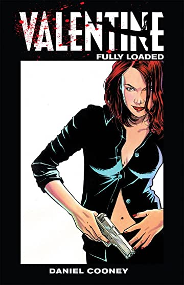 Valentine Vol. 1: Fully Loaded Preview