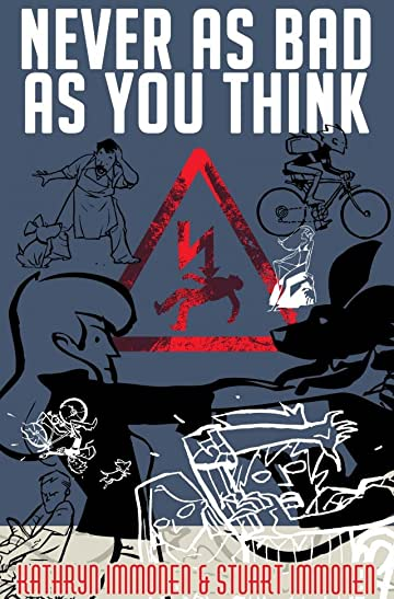 Never As Bad As You Think: An Original Graphic Novel