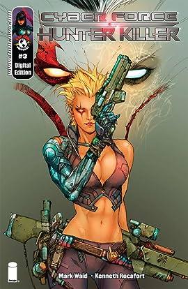 Cyberforce/Hunter-Killer #3 (of 5)