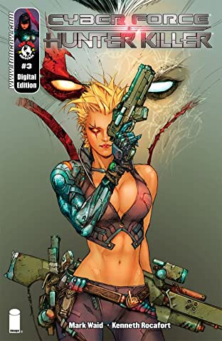 Cyberforce/Hunter-Killer #3 (of 5)