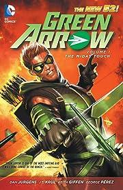 Green Arrow (2011-2016) Vol. 1: The Midas Touch
