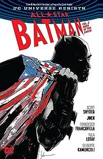 All-Star Batman (2016-2017) Vol. 2: Ends of the Earth
